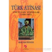 Türk Atinası-Molly Mackenzie