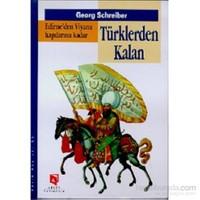 Edirne'Den Viyana Kapılarına Kadar Türklerden Kalan-Georg Schreiber