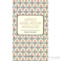 Latince Güzel Sözler Antolojisi-Kolektif