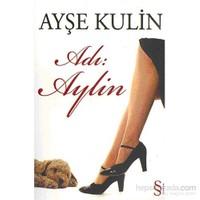 Adı: Aylin - Ayşe Kulin