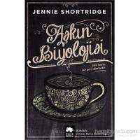 Aşkın Biyolojisi-Jennie Shortridge