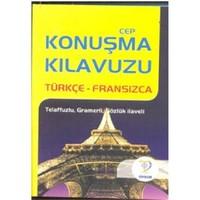 Cep Konuşma Kılavuzu Türkçe-Fransızca