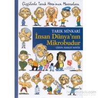 İnsan Dünyanın Mikrobudur