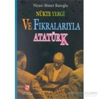 Nükte Yergi Ve Fıkralarıyla Atatürk