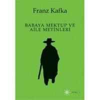 Babaya Mektup Ve Aile Metinleri-Franz Kafka