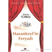 Hasankeyf'İn Feryadı-Pekcan Türkeş