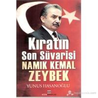 Kıratın Son Süvarisi Namık Kemal Zeybek-Yunus Hasanoğlu