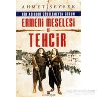 Ermeni Meselesi Ve Tehcir-Ahmet Seyrek