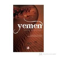 Yemen - (Medeniyetlerin Beşiği Kadim Bir Osmanlı Ülkesi)-Yahya Yeşilyurt