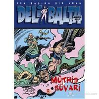 Deli Balta: Müthiş Süvari
