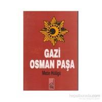 Gazi Osman Paşa-M. Metin Hülagü