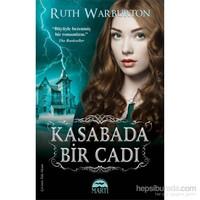 Kasabada Bir Cadı-Ruth Warburton