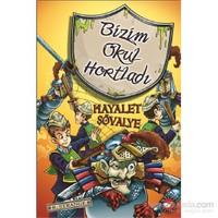 Bizim Okul Hortladı (8. Kitap) - Hayalet Şövalye