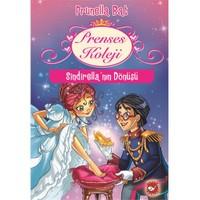 Prenses Koleji: Sindirella'Nın Dönüşü
