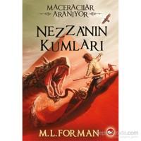 Maceracılar Aranıyor 4: Nezza'Nın Kumları - M. L. Forman