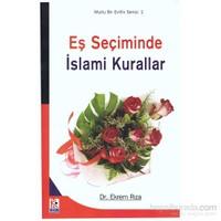 Mutlu Bir Evlilik Serisi 1 Eş Seçiminde İslami Kurallar