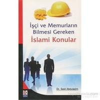 İşçi Ve Memurların Bilmesi Gereken İslami Konular