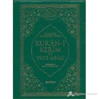 Kur'an-ı Kerim ve Yüce Meali (Çanta Boy - Kılıflı - Kod: 111)