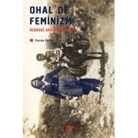 Ohal'De Feminizm: Nebahat Akkoç Anlatıyor-Ceren Belge