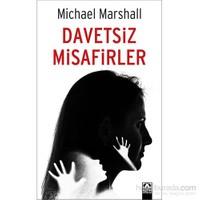 Davetsiz Misafirler-Michael Marshall