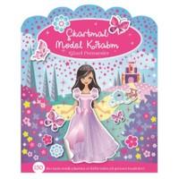 Çıkartmalı Model Kitabım Dizisi: Güzel Prensesler-Kolektif