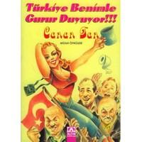 Türkiye Benimle Gurur Duyuyor !!!