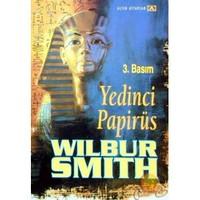 Yedinci Papirüs ( The Seventh Scroll ) - Wilbur Smith