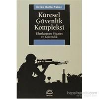 Küresel Güvenlik Kompleksi - Uluslararası Siyaset Ve Güvenlik-Evren Balta