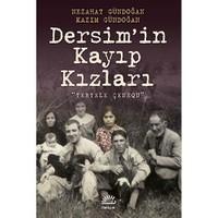 Dersim'İn Kayıp Kızları - (Tertele Çenequ)-Kazım Gündoğan