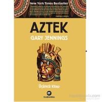 Aztek – Üçüncü Kitap