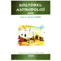 Kültürel Antropoloji Giriş - Mahmut Tezcan