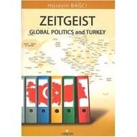 Zeitgeist Global Politics And Turkey (İngilizce)