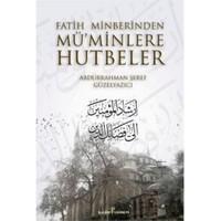 Fatih Minberinden Müminlere Hutbeler (1-2)-Abdurrahman Şeref