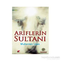 Ariflerin Sultanı-Muharrem Uçan