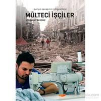 -Suriye Savaşının Gölgesinde- Mülteci İşçiler-Ercüment Akdeniz