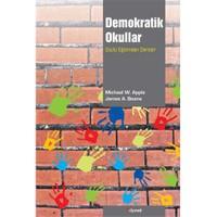 Demokratik Okullar - (Güçlü Eğitimden Dersler)