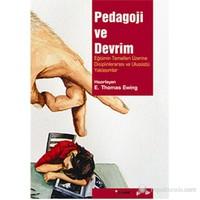 Pedagoji ve Devrim (Eğitimin Temelleri Üzerine Disiplinlerarası ve Ulusüstü Yaklaşımlar)