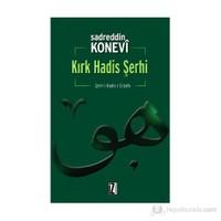 Kırk Hadis Şerhi-Sadreddin Konevi