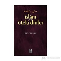 Amiri'ye Göre İslam ve Öteki Dinler