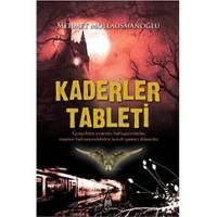 Kaderler Tableti - Mehmet Mollaosmanoğlu