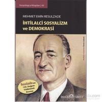 Mehmet Emin Resulzade İhtilalci Sosyalizm ve Demokrasi