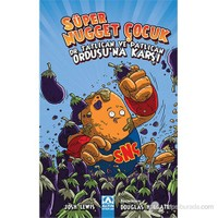 Süper Nugget Çocuk Dr. Tatlıcan Ve Patlıcan Ordusu'Na Karşı(Super Chicken Nugget Boy )-Josh Lewis