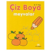 Çiz Boya- Meyveler - Oya Ferzan Gürsoy
