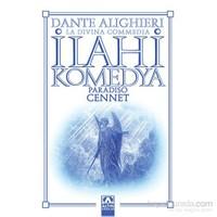 İlahi Komedya - Cennet - Dante Alighieri