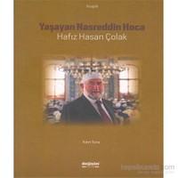 Yaşayan Nasreddin Hoca - Hafiz Hasan Çolak