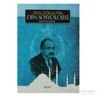 Ziya Gökalpin Din Sosyolojisi-Ahmet Faruk Kılıç