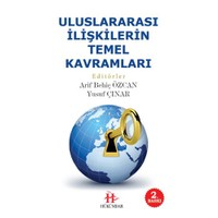 Uluslararası İlişkilerin Temel Kavramları-Arif Behiç Özcan