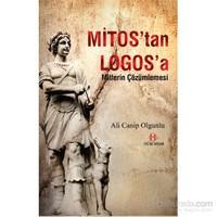 Mitos'tan Logos'a / Mitlerin Çözümlemesi
