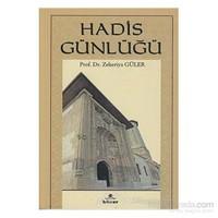Hadis Günlüğü-Zekeriya Güler