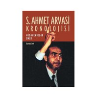S.Ahmet Arvasi Kronolojisi